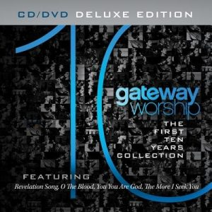 Gateway Worship the First 10 Years