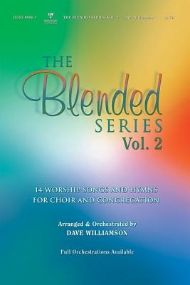 The Blended Series: Volume 2: Satb: Conductor's Score