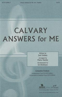 Calvary Answers for Me: Satb