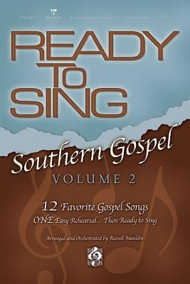 Ready to Sing Southern Gospel: Volume 2: Conductor's Score