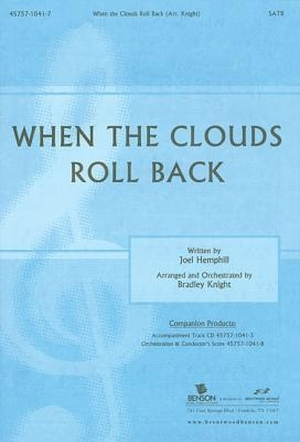 When the Clouds Roll Back: Satb: Anthem