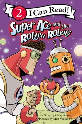 Super Ace and the Rotten Robots: Level 2
