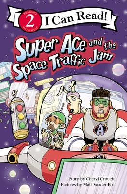 Super Ace and the Space Traffic Jam: Level 2