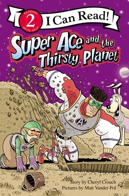 Super Ace and the Thirsty Planet: Level 2