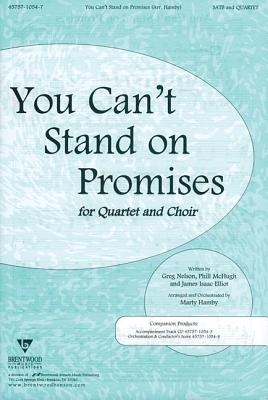 You Can't Stand on Promises: Satb