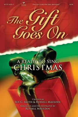Ready to Sing: The Gift Goes on
