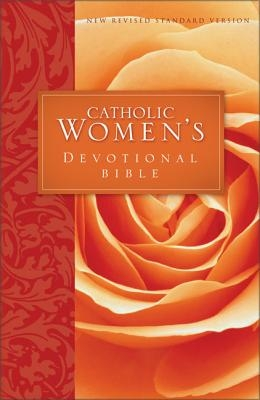 Catholic Women's Devotional Bible-NRSV: Featuring Daily Meditations by Women and a Reading Plan Tied to the Lectionary