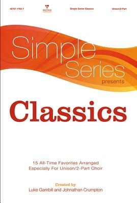 Simple Series Classics Choral Book (Simple Series)