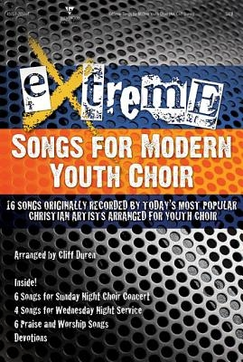 Extreme - Songs for Modern Youth Choir Audio Wav Files Dvdrom (Extreme Series)