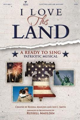 I Love This Land Orchestra & Conductor's Score CDROM (Ready to Sing)
