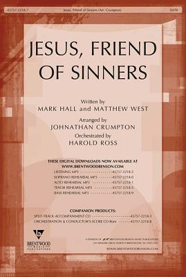 Jesus, Friend of Sinners Orchestration/Conductor's Score CD-ROM