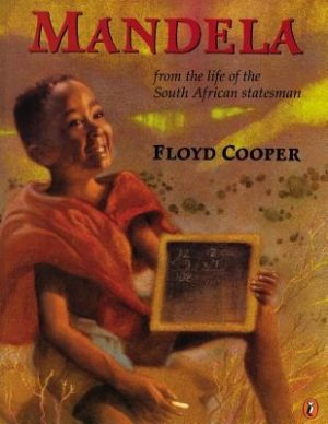 Mandela: From the Life of the South Afican Statesman