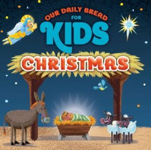 Our Daily Bread for Kids Christmas - Our Daily Bread for Kids - (CD)