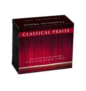 Classical Praise: The Collection 2: Includes Classical Praise Volumes 7-12