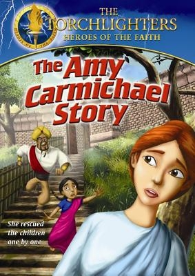 Torchlighters DVD - Ep. 08: The Amy Carmichael Story