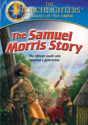 Torchlighters DVD - Ep. 10: The Samuel Morris Story