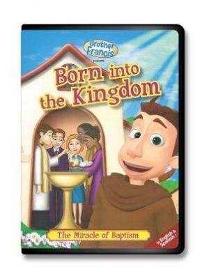 Brother Francis DVD: Ep 5 Born Into the Kingdom