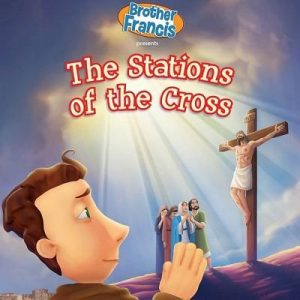 Brother Francis: Stations of the Cross Ep 14