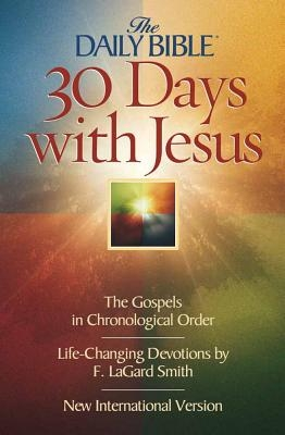 Daily Bible 30 Days with Jesus-NIV: The Gospels in Chronological Order