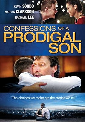 The Confessions of a Prodigal Son (CBA Exclusive)