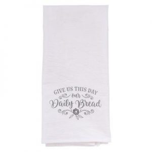 Tea Towels Give Us This Day