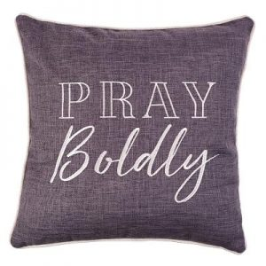 Pillows Pray Boldly