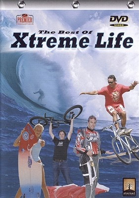 The Best of Xtreme Life on DVD: Volume 1
