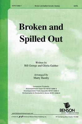 Broken and Spilled Out: Satb