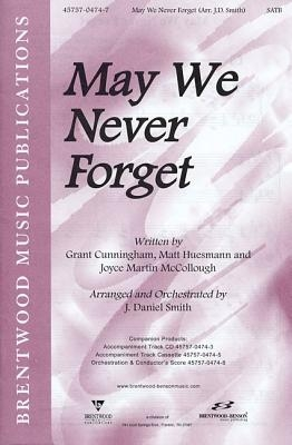 May We Never Forget-Split Track Accompaniment CD