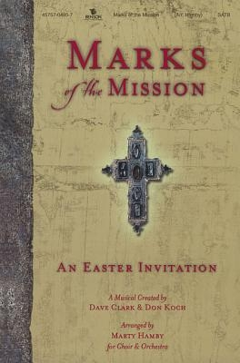 Marks of the Mission Choral Book