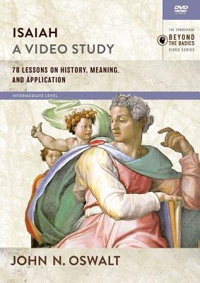 Isaiah, a Video Study: 78 Lessons on History, Meaning, and Application