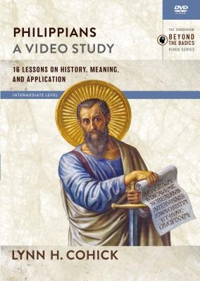 Philippians, a Video Study: 16 Lessons on History, Meaning, and Application