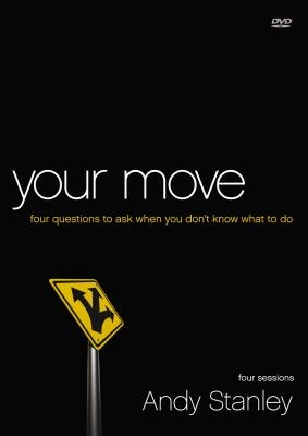 Your Move Video Study: Four Questions to Ask When You Don't Know What to Do