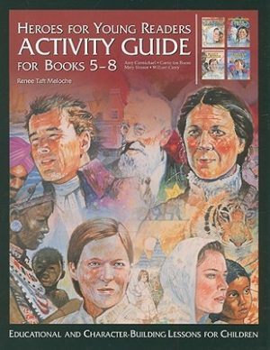 Activity Guide for Books 5-8: Educational and Character-Building Lessons for Children