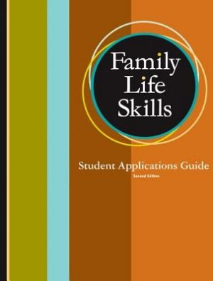 Family Life Skills Student Applications Guide Grd 11-12