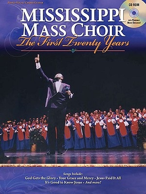 Mississippi Mass Choir: Book/CD-ROM Pack [With CDROM]