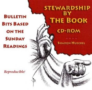Stewardship by the Book: Bulletin Bits Based on the Sunday Readings