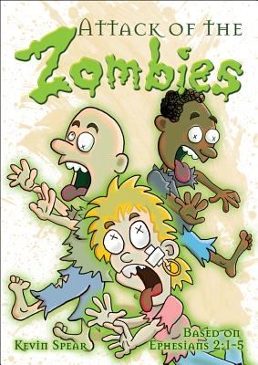 Attack of the Zombies 6pk: Based on Ephesians 2:1-5