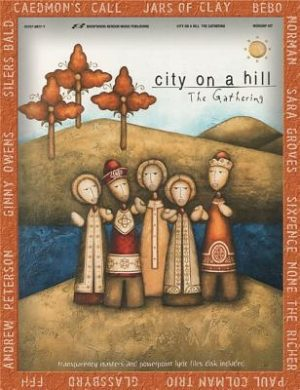 City on a Hill: The Gathering [With CD (Audio)]