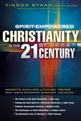 Spirit-Empowered Christianity in the 21st Century
