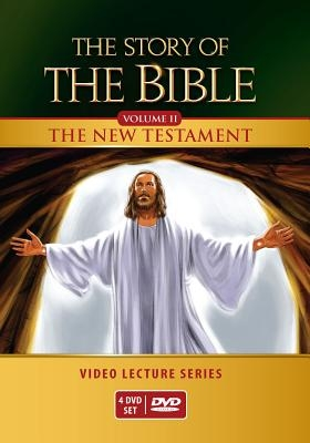 The Story of the Bible Video Lecture Series: Volume II - The New Testament