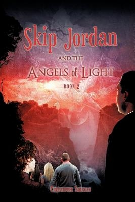 Skip Jordan and the Angels of Light Book 2