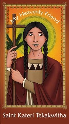 Prayer Card: Saint Kateri Tekakwitha