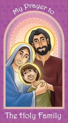Prayer Card: My Prayer to the Holy Family