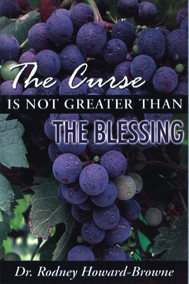 The Curse Is Not Greater Than the Blessing