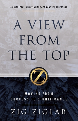 A View from the Top: Moving from Success to Significance