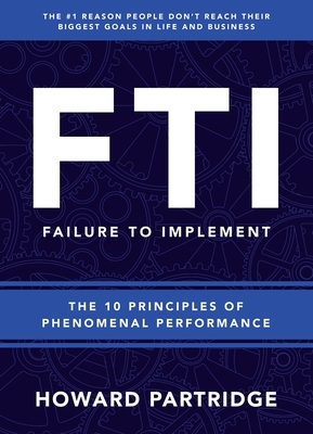 F.T.I.: Failure to Implement