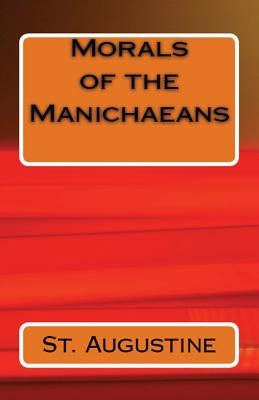 Morals of the Manichaeans