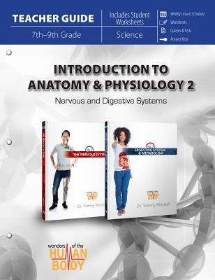 Introduction to Anatomy & Physiology 2: Nervous and Digestive Systems
