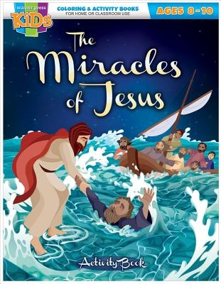 Kid/Fam Ministry Color and ACT Bks - General - The Miracles of Jesus (8-10)